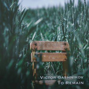 Victor Gashnikov - To Remain